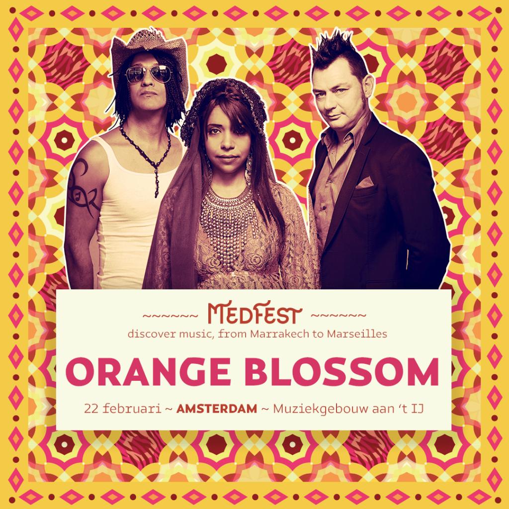 Orange Blossom - MedFest :: 22 februari - Muziekgebouw aan 't IJ Amsterdam