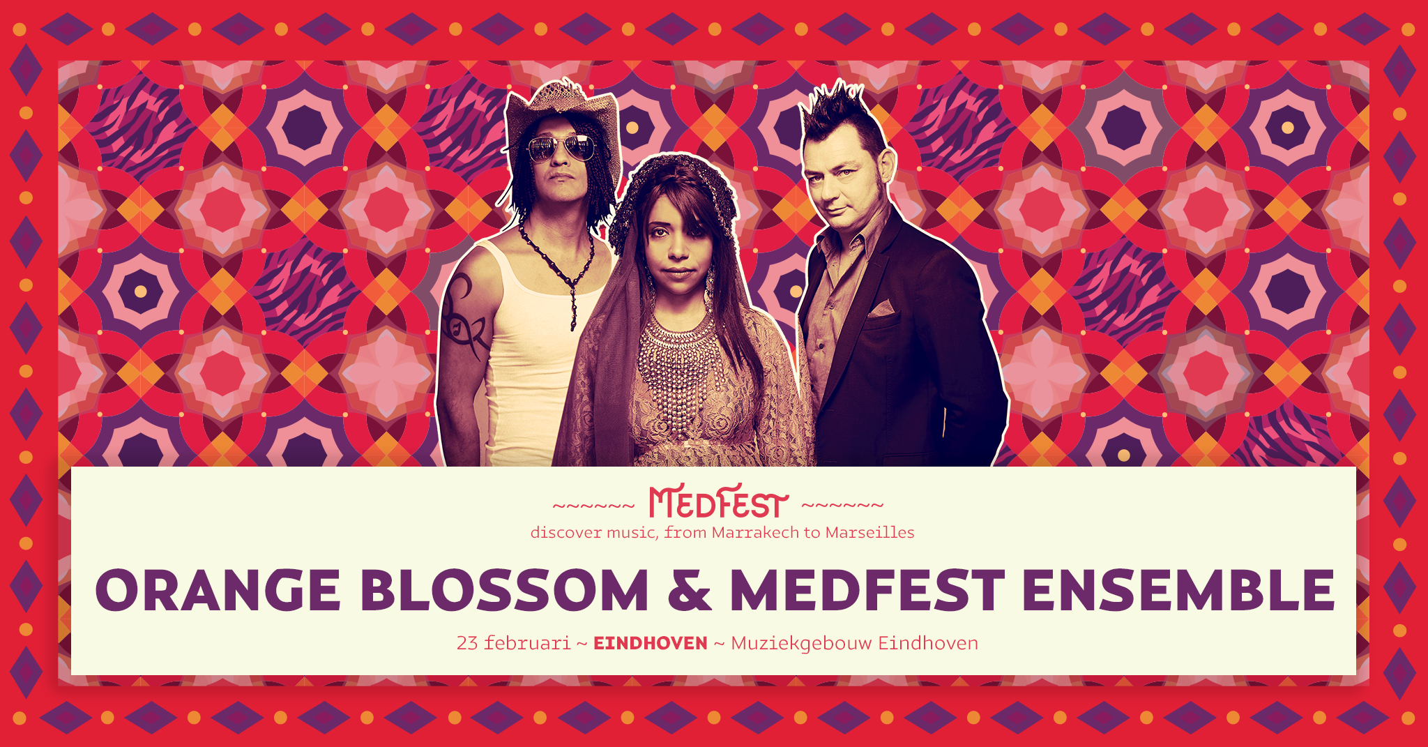 Orange Blossom - MedFest :: 23 februari - Muziekgebouw Eindhoven